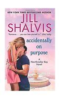 Accidentally On Purpose: A Heartbreaker Bay Novel Free Shipping