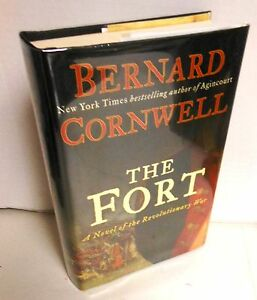 BOOK-Historical-Fiction-The-Fort-by-Bernard-Cornwell-AmRev-op-1st-Ed-2010-HBdj