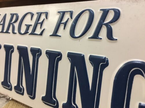 5 CENT CHARGE FOR WHINING EMBOSSED METAL SIGN Office Funny Kids NEW