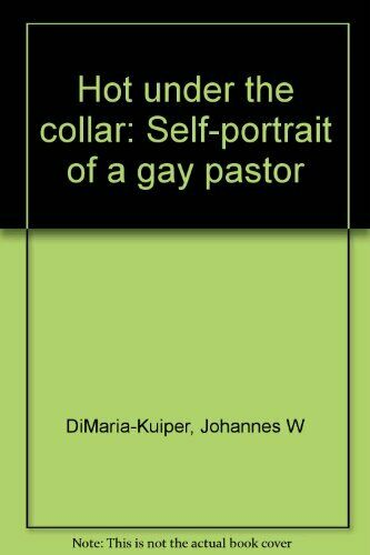 Hot under the collar: Self-portrait of a gay pastor