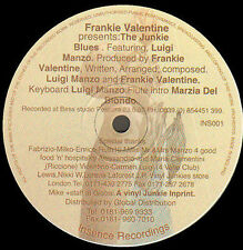 FRANKIE VALENTINE - Le Junkie Blues (Only A/B Side) - Insence