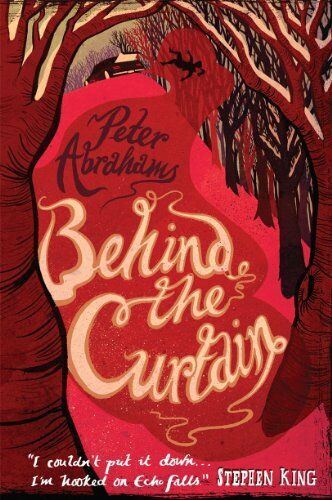 1 of 1 - Behind the Curtain: An Echo Falls Mystery,Peter Abrahams- 9781406330717