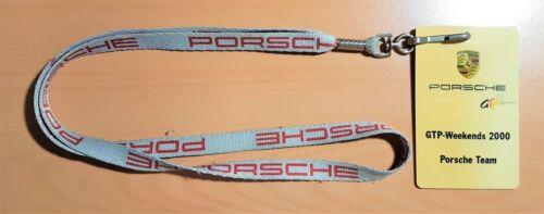 Porsche Schlüsselband GTP Weekands 2000 Porsche Team ORIGINAL von 2000