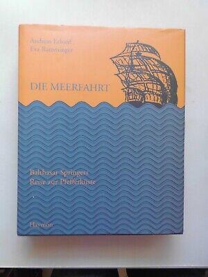 Freundschaftlich 2 Bücher Die Meerfahrt : Balthasar Springers Reise Zur Pfefferküste + Sklavensch Ein Kunststoffkoffer Ist FüR Die Sichere Lagerung Kompartimentiert