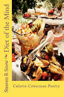 Diet of the Mind: Calorie Conscious Poetry by Steaven R Snow (Paperback / softback, 2009)