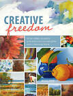 Creative Freedom: 52 Art Ideas, Projects and Exercises to Overcome Your Creativity Block by Maggie Price (Paperback, 2013)