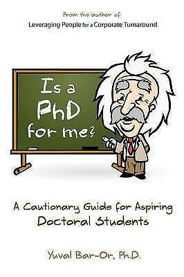 Is A Phd For Me? Life In The Ivory Tower, Brand New, Free P&P in the UK