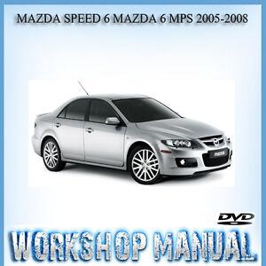 mazda speed 6 mazda 6 mps 2005 2008 workshop repair service manual rh ebay com au 2004 mazda 6 service manual 2005 mazda 6 workshop manual pdf