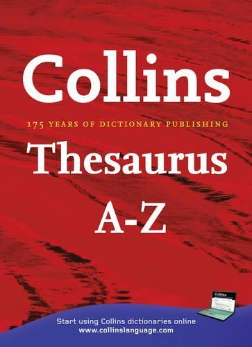 Collins Thesaurus A-Z Home Edition. 9780007237005