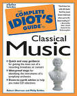 The CIG: Classical Music by Philip Sheldon, Bob Sherman, Philip Seldon (Paperback, 1997)