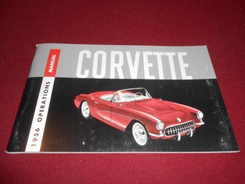 1956 CORVETTE CHEVROLET OWNER OPERATIONS MANUAL 56 CHEVY /'VETTE