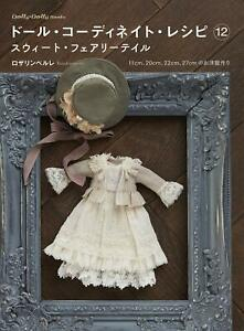 Doll-Coordinate-Recipe-Robe-book-vol-12-sweet-fairy-tale-Japanese-Craft-Book