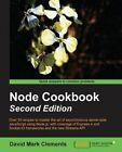 Node Cookbook by David Mark Clements (Paperback, 2014)