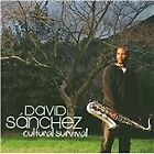 David Sanchez - Cultural Survival (2008)