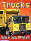 Trucks on the Road by Chez Picthall, Christiane Gunzi (Board book, 2007)