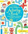 The Usborne Little Children's Activity Book: Mazes, Puzzles and Colouring by Usborne Publishing Ltd (Paperback, 2014)