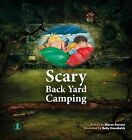 Scary Back Yard Camping by Sharon Parsons (Paperback, 2014)