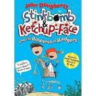 Stinkbomb and Ketchup-Face and the Badness of Badgers by John Dougherty (Paperback, 2014)