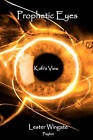 Prophetic Eyes: Kofi's View by Lester Wingate (Paperback / softback, 2011)