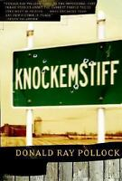 Knockemstiff by Donald Ray Pollock (2008, Hardcover)