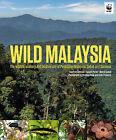 Wild Malaysia by Melvin Gumal, Geoffrey Davidson, Junaidi Payne (Hardback, 2014)