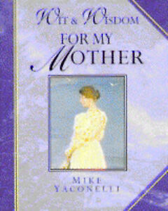 Wit-and-Wisdom-for-My-Mother-Giftlines-Wit-amp-Wisdom-ExLibrary