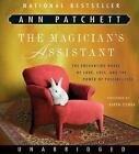 The Magician's Assistant by Ann Patchett (2008, CD, Unabridged)