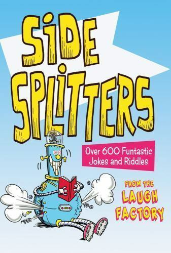 Side Splitters  Over 600 Funtastic Jokes And Riddles By -8188