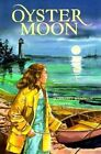 Oyster Moon by Margaret Meacham (Paperback, 2010)