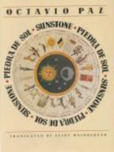 Sunstone/Piedre De Sol by Octavio Paz Lozano