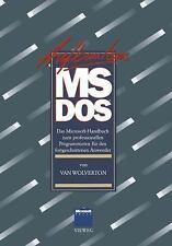 AUFBAUKURS MS-DOS : DAS MICROSOFT-HANDBUCH ZUM PROFESSIONELLEN PROGRAMMIEREN...