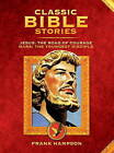 Classic Bible Stories: Jesus - The Road of Courage/Mark, the Youngest Disciple by Frank Hampson, Marcus Morris, Giorgio Bellavita (Hardback, 2010)