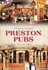 Preston Pubs by Stephen R. Halliwell (Paperback, 2014)