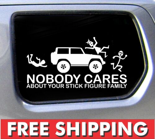 Nobody Cares Stick Figure Family Sticker for Jeep Nobody Cares truck funny car