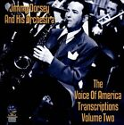 The Voice of America Transcriptions, Vol. 2 by Jimmy Dorsey/Jimmy Dorsey & His Orchestra (CD, Aug-2013, Sounds of Yesteryear)