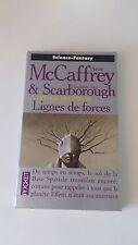 La trilogie des forces, Tome 2 : Lignes de forces - Anne McCaffrey & Scarborough