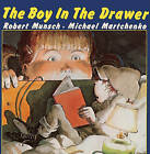 The Boy in the Drawer by Robert Munsch (Hardback, 1986)