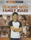 Dealing with Family Rules by Lea MacAdam, Isobel Towne (Hardback, 2016)