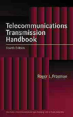 Telecommunication Transmission Handbook by Roger L. Freeman (Hardback, 1998)