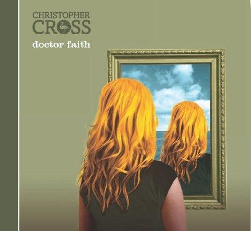 Christopher Cross - Doctor Faith [New CD]