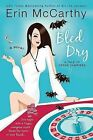 Bled Dry: A Tale of Vegas Vampires by Erin McCarthy (Paperback / softback, 2007)