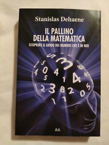 LIBRO-IL-PALLINO-DELLA-MATEMATICA-STANISLAS-DEHAENE