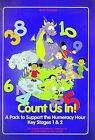 Count Us in: A Pack to Support the Numeracy Hour at Key Stages 1 and 2 by Sandra Garner, etc., et al, Marjorie Thorley, Ruth Rowley (Spiral bound, 2000)
