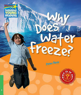 Cambridge Young Readers. Why Does Water Freeze? Level 3 Factbook by Rees, Peter