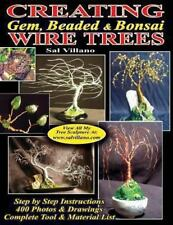 Creating Gem, Beaded & Bonsai Wire Trees: Step by Step Instructions,-ExLibrary