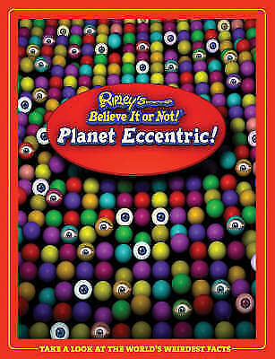 1 of 1 - Ripley's Believe It or Not 2006: Planet Eccentric: 2006 by Robert Le Roy...
