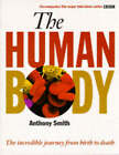 The Human Body by Anthony Smith (Hardback, 1998)