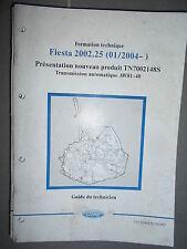 Ford FIESTA : documentation atelier transmission automatique AW81 - 2004 CG8108