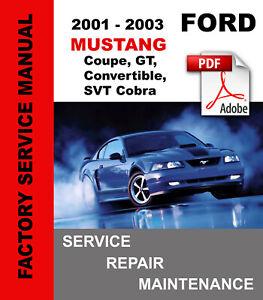 Ford Mustang Gt Cobra Convertible 2001 2002 2003 Service Repair Workshop Manual Ebay