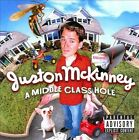 A  Middle Class Hole [PA] by Juston McKinney (CD, Jun-2010, Warner Bros.)
